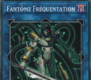 Fantôme Fréquentation
