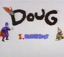 Doug: I, Rubbersuit