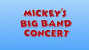 Mickey's Big Band Concert.png