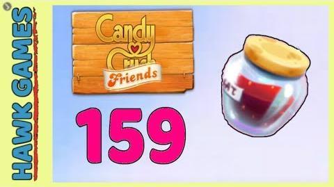 Candy Crush Friends Level 159 (Jam mode) - 3 Stars Walkthrough, No Boosters