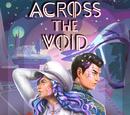 Across the Void, Book 1 Choices