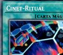 Cinet-Ritual