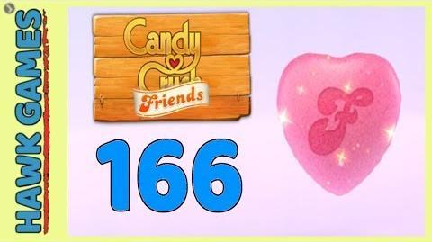 Candy Crush Friends Level 166 (Heart mode) - 3 Stars Walkthrough, No Boosters