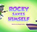 Rocky Saves Himself