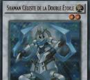 Shaman Céleste de la Double Étoile