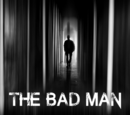 The Bad Man