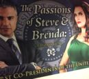 The Passions of Steve and Brenda