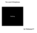 The Land Of Emptiness