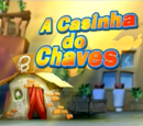 A Casinha do Chaves