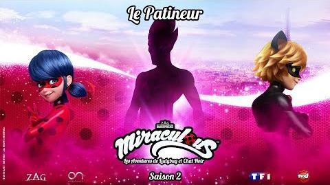 """Inédit Miraculous saison 2 bande annonce """"Le patineur"""" Dimanche 14 Octobre sur TFOU"""