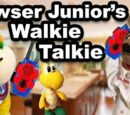 Bowser Junior's Walkie Talkie
