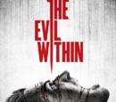 The Evil Within (Video Game 2014)