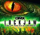 Lockjaw: Rise of the Kulev Serpent (2008)