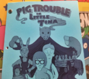 Pig Trouble in Little Tina
