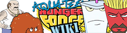 Aqua Teen Hunger Force Wiki