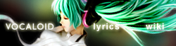 Vocaloid Lyrics Wiki