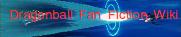 Dragonball Fanon fiction Wiki