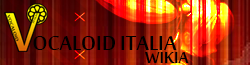 Vocaloid-italia Wiki