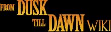 FromDuskTillDawn Wiki