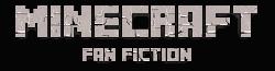 Minecraft Fan Fiction Wiki
