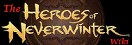 Heroes of Neverwinter Wiki