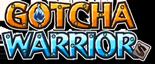 Gotcha Warriors Wiki