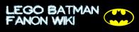 LEGO Batman Fanon Wiki