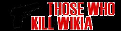 Those Who Kill Wiki