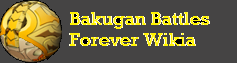 Bakugan Battles Forever Wiki