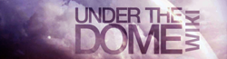 Under the Dome Wiki