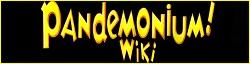 Pandemonium Wiki