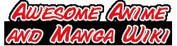 Awesome Anime and Manga Wiki