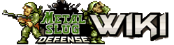 Metal Slug Defense Wiki