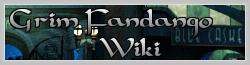 Grim Fandango Wiki