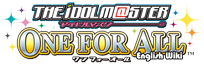 IDOLM@STER One For All Wiki