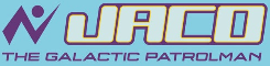 Jaco the Galactic Patrolman Wiki