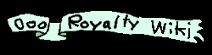 Ooo Royalty Wiki