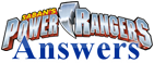Power Rangers Answers