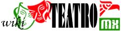 Wiki Teatromx