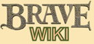 The Brave Wiki