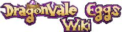 Dragonvale eggs Wiki
