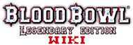 Blood Bowl Legendary Edition Wiki