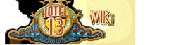 Hotel 13 Wiki
