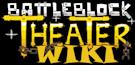 BattleBlock Theater Wiki