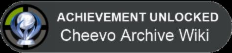Cheevo Archive Wiki