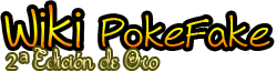 Wiki PokeFake [2ª Edicion Oro]