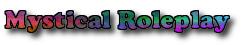 Mystical Roleplay Wiki