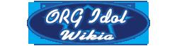 ORG Idol Wiki