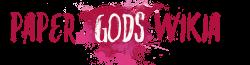 Paper Gods Wiki