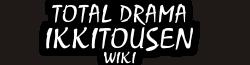 Total Drama Ikkitousen Wiki